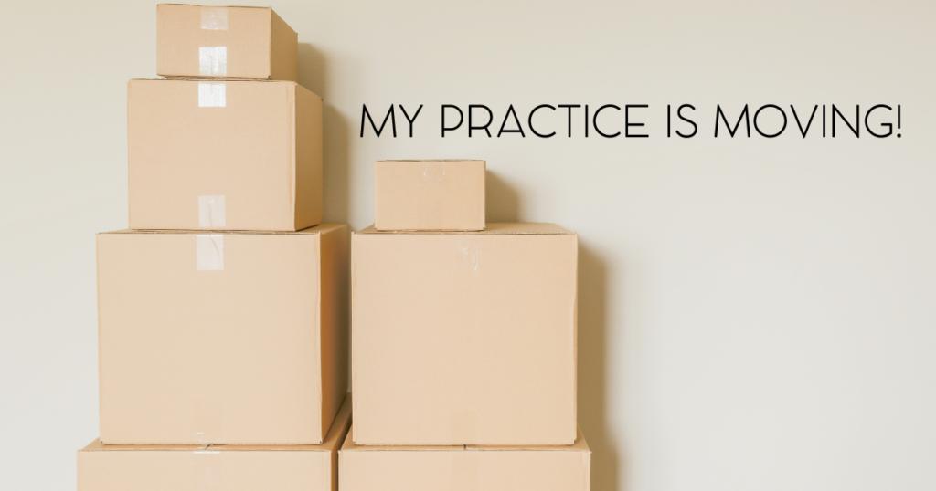 My Practice is Moving to Guelph!